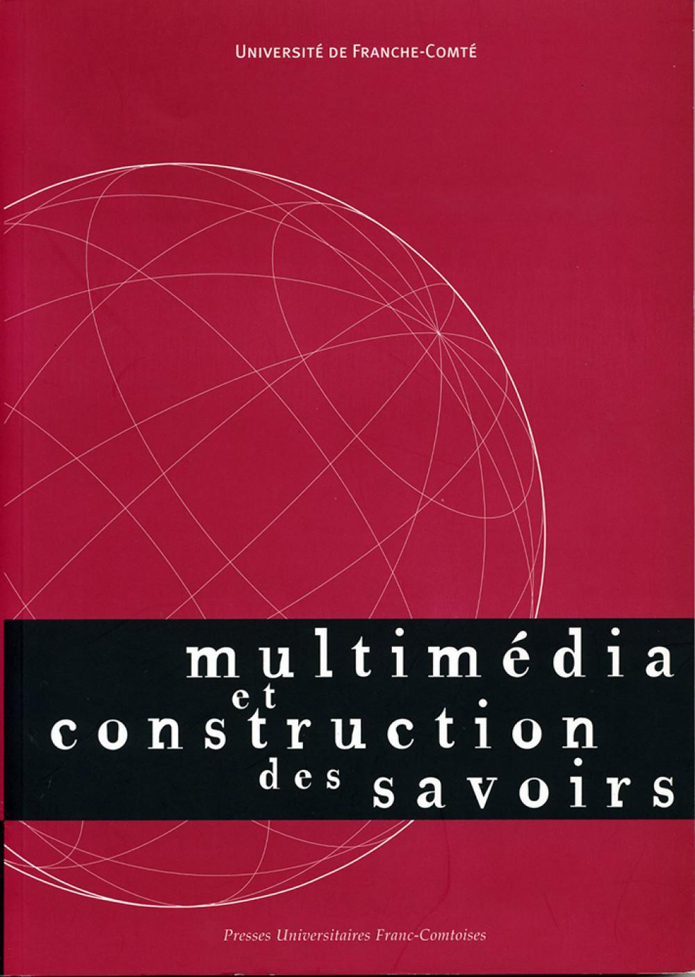 Multimédia et construction des savoirs