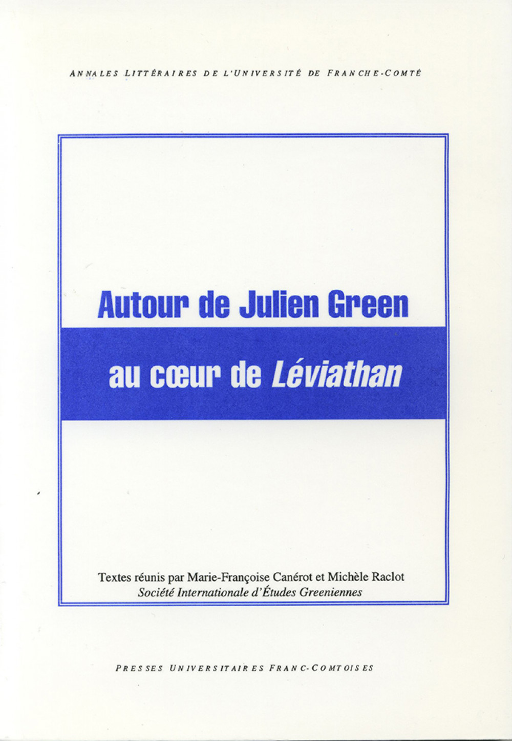 Autour de Julien Green au coeur de Léviathan