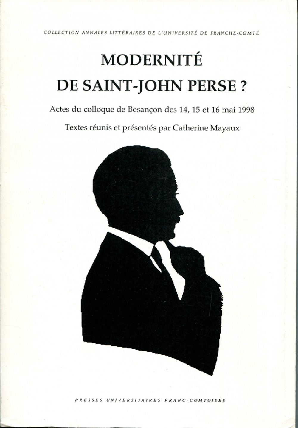 Modernité de Saint John Perse ?