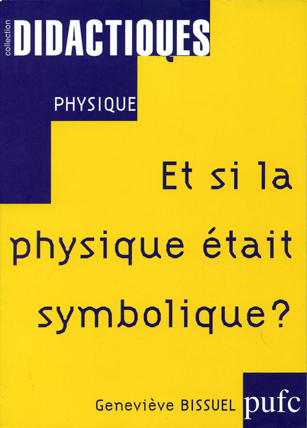 Et si la physique était symbolique ?
