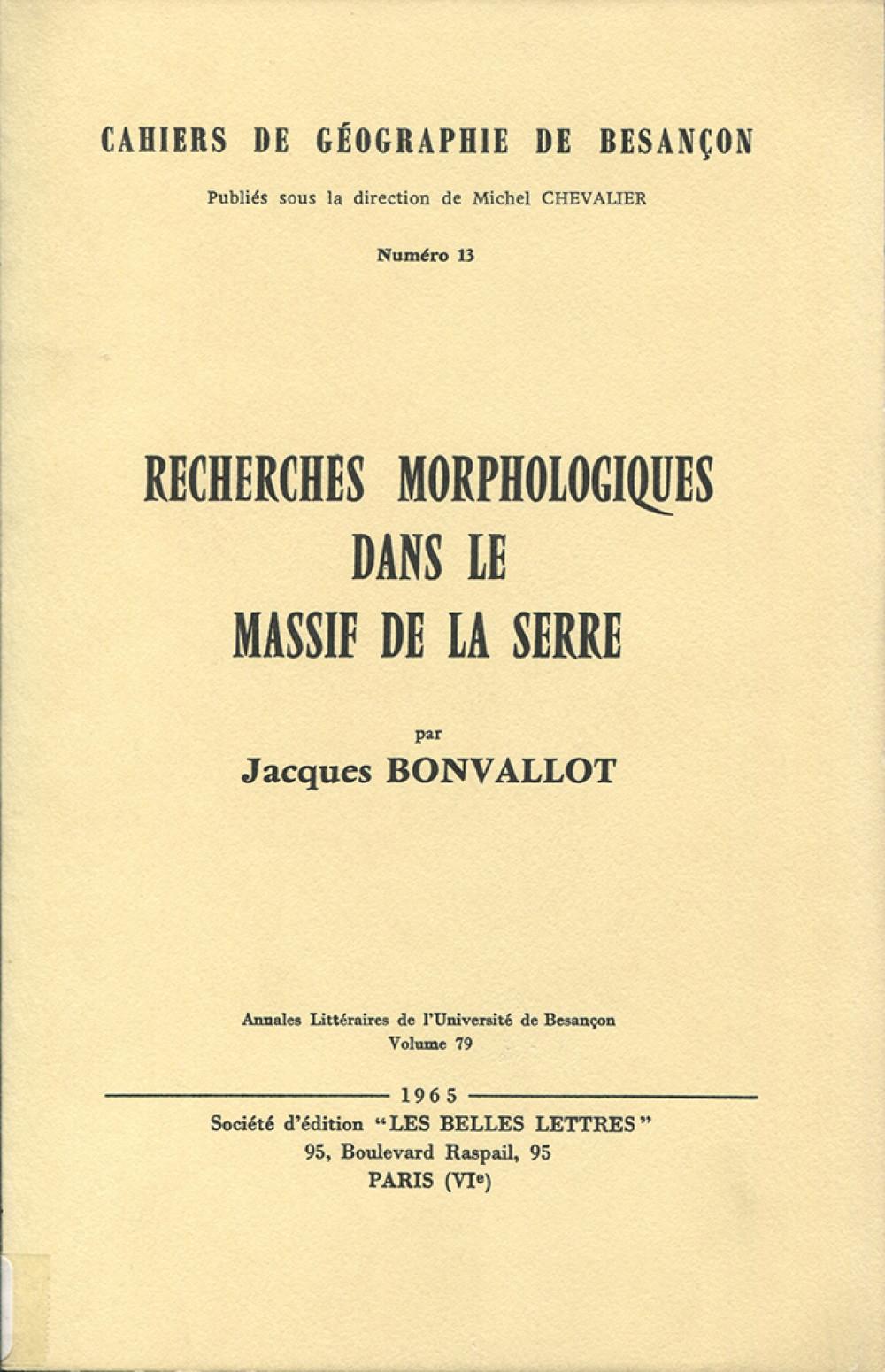 Recherches morphologiques dans le massif de la Serre
