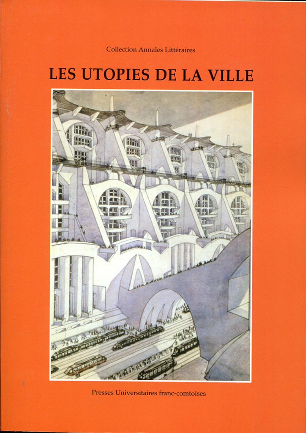 Les utopies de la ville
