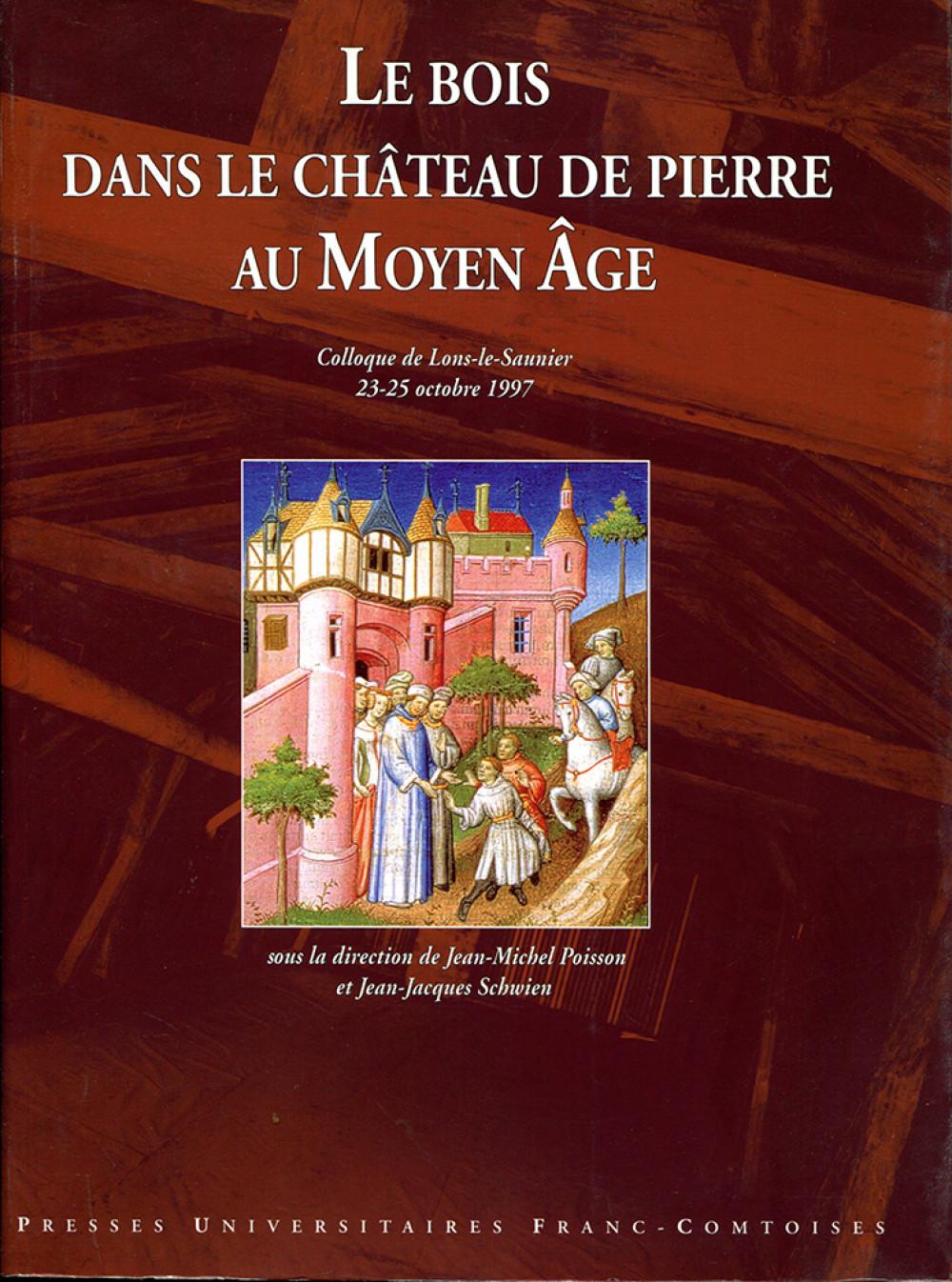 Le bois dans le château de pierre au Moyen Âge
