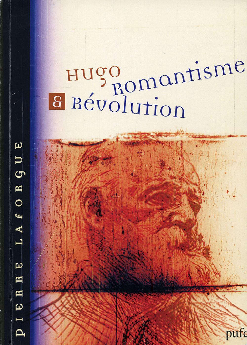 Hugo : Romantisme & Révolution