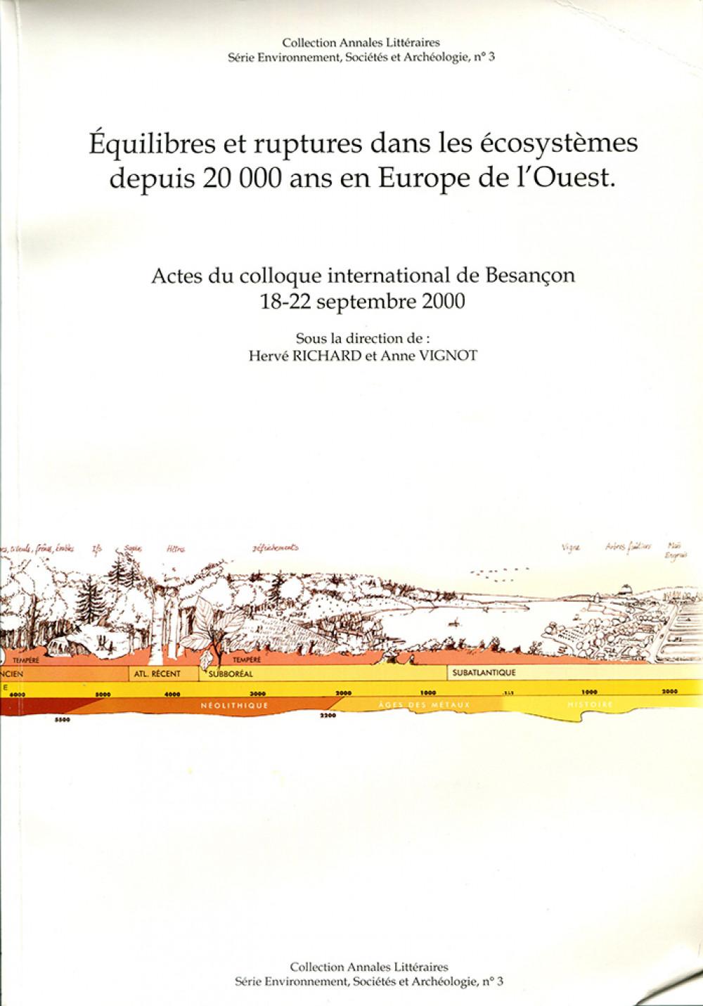 Equilibres et ruptures dans les écosystèmes depuis 20000 ans en Europe de l'Ouest