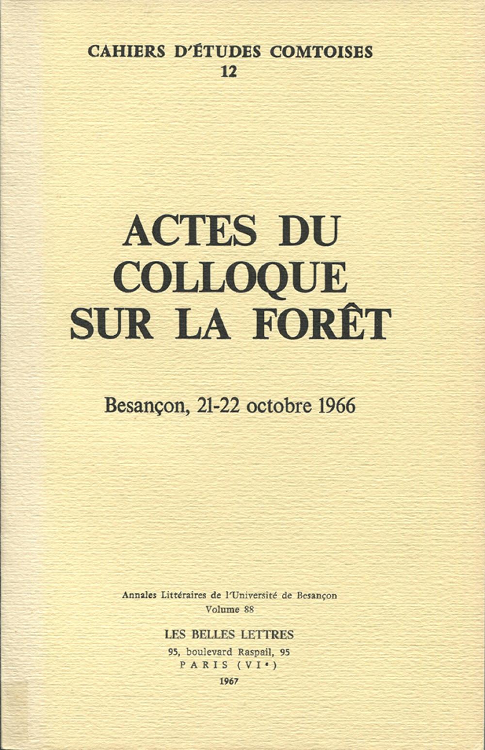 Actes du Colloque sur la Forêt