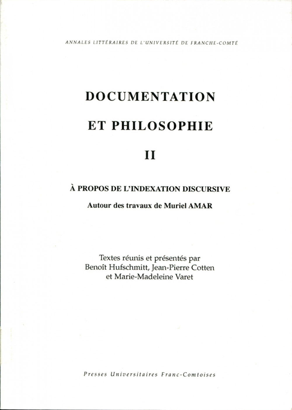 Documentation et philosophie II