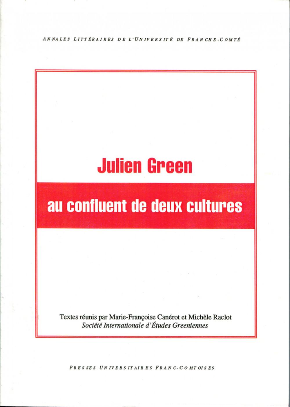Julien Green au confluent de deux cultures