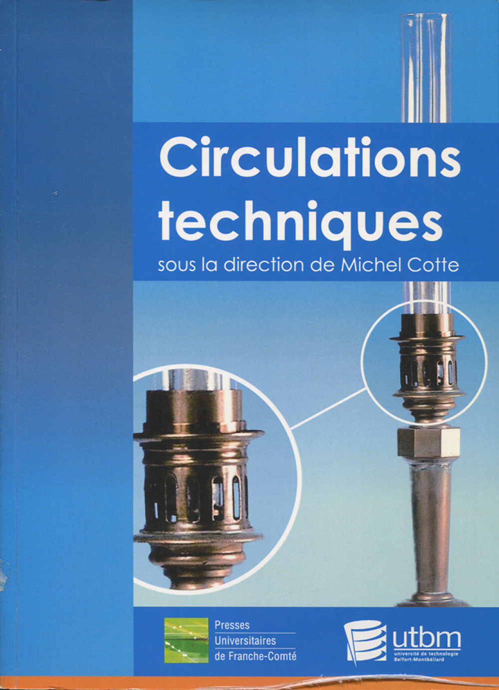 Circulations techniques