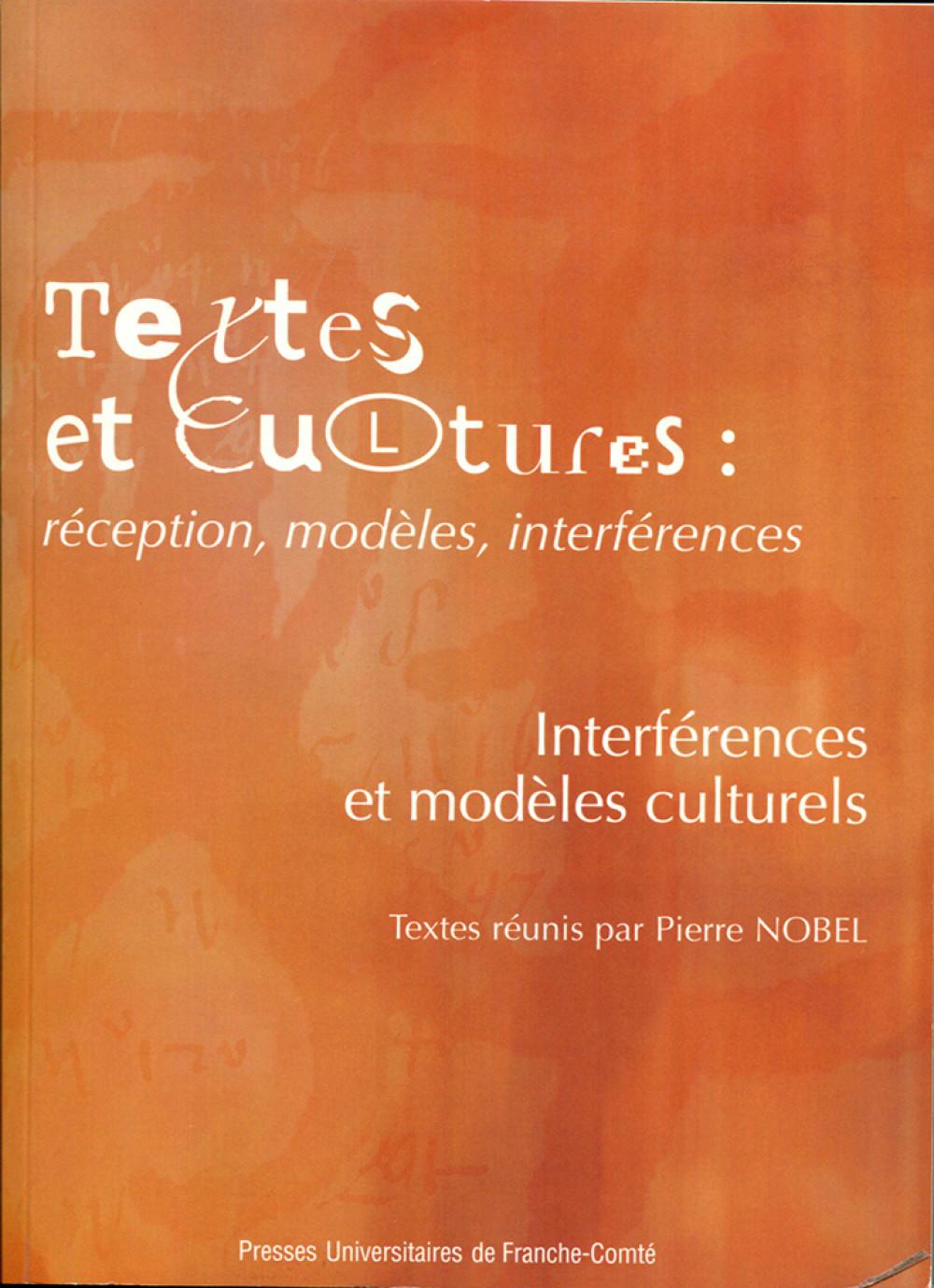 Textes et cultures : réception, modèles, interférences - Volume 2