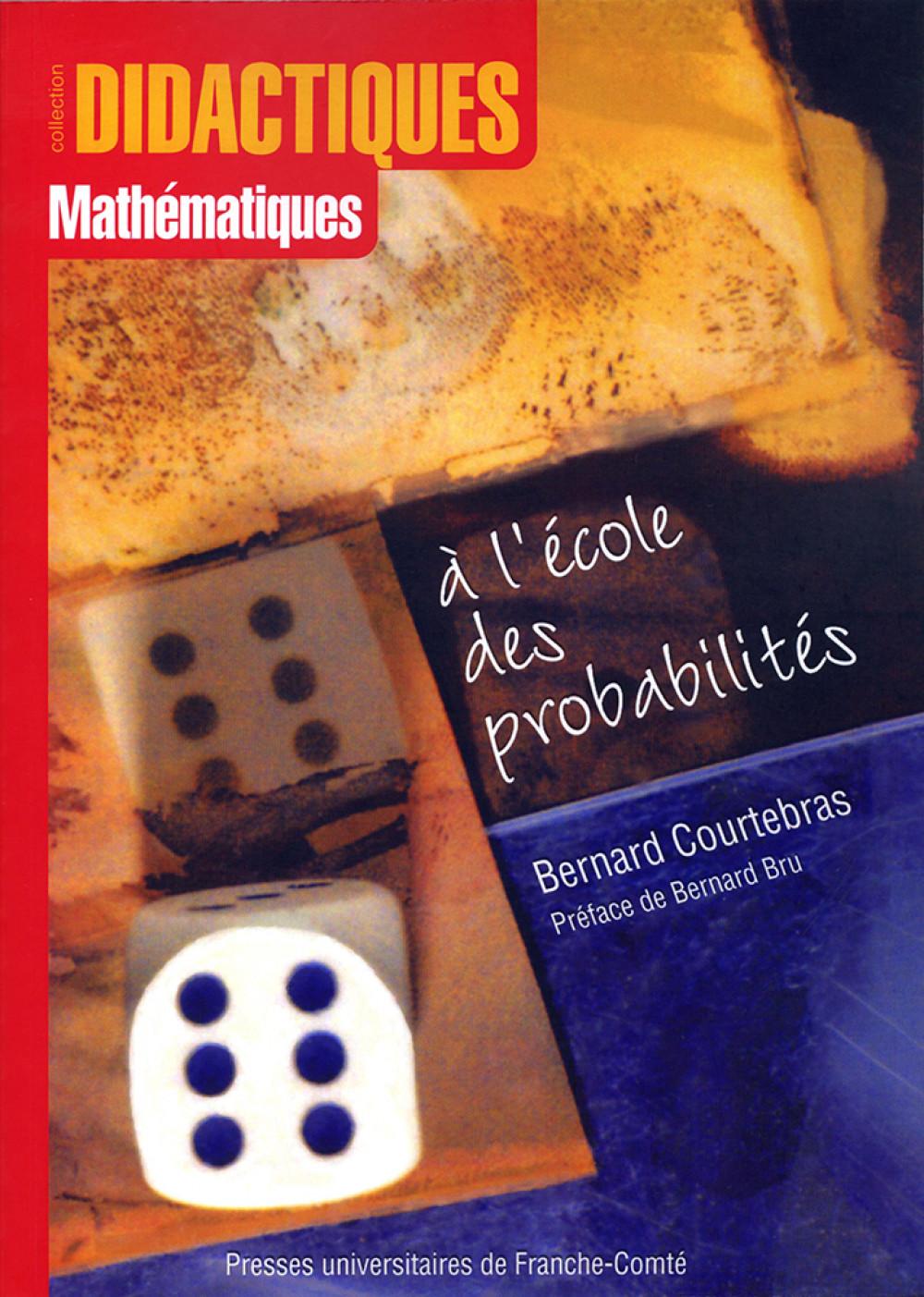 A l'école des probabilités