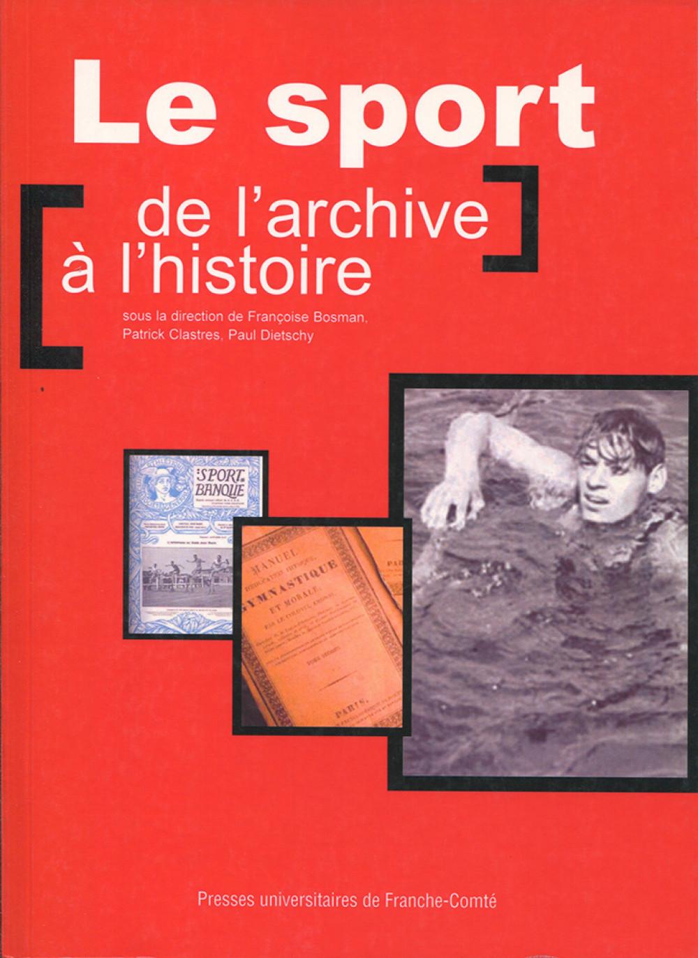 Le sport de l'archive à l'histoire