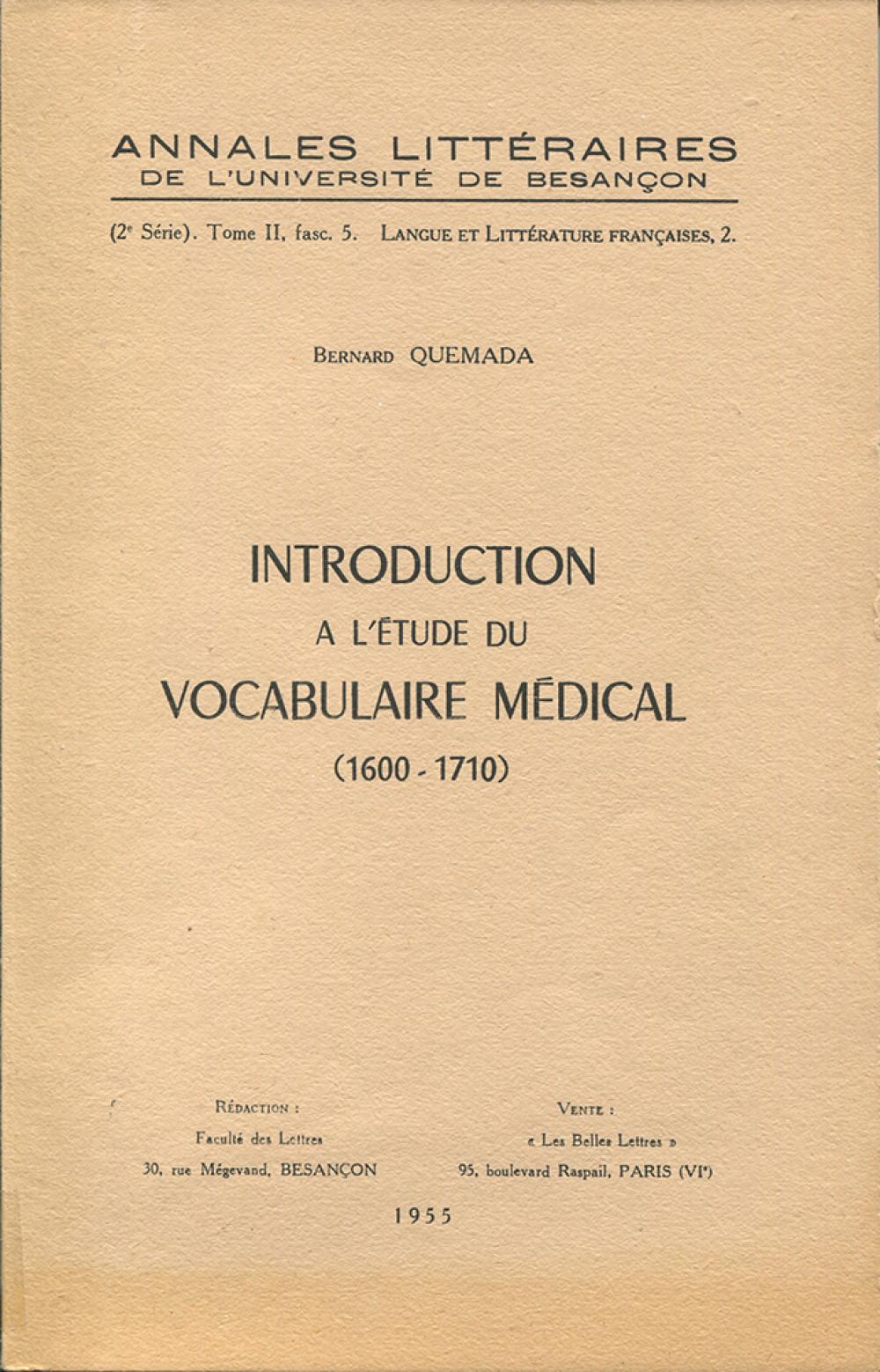 Introduction à l'étude du vocabulaire médical (1600-1710)