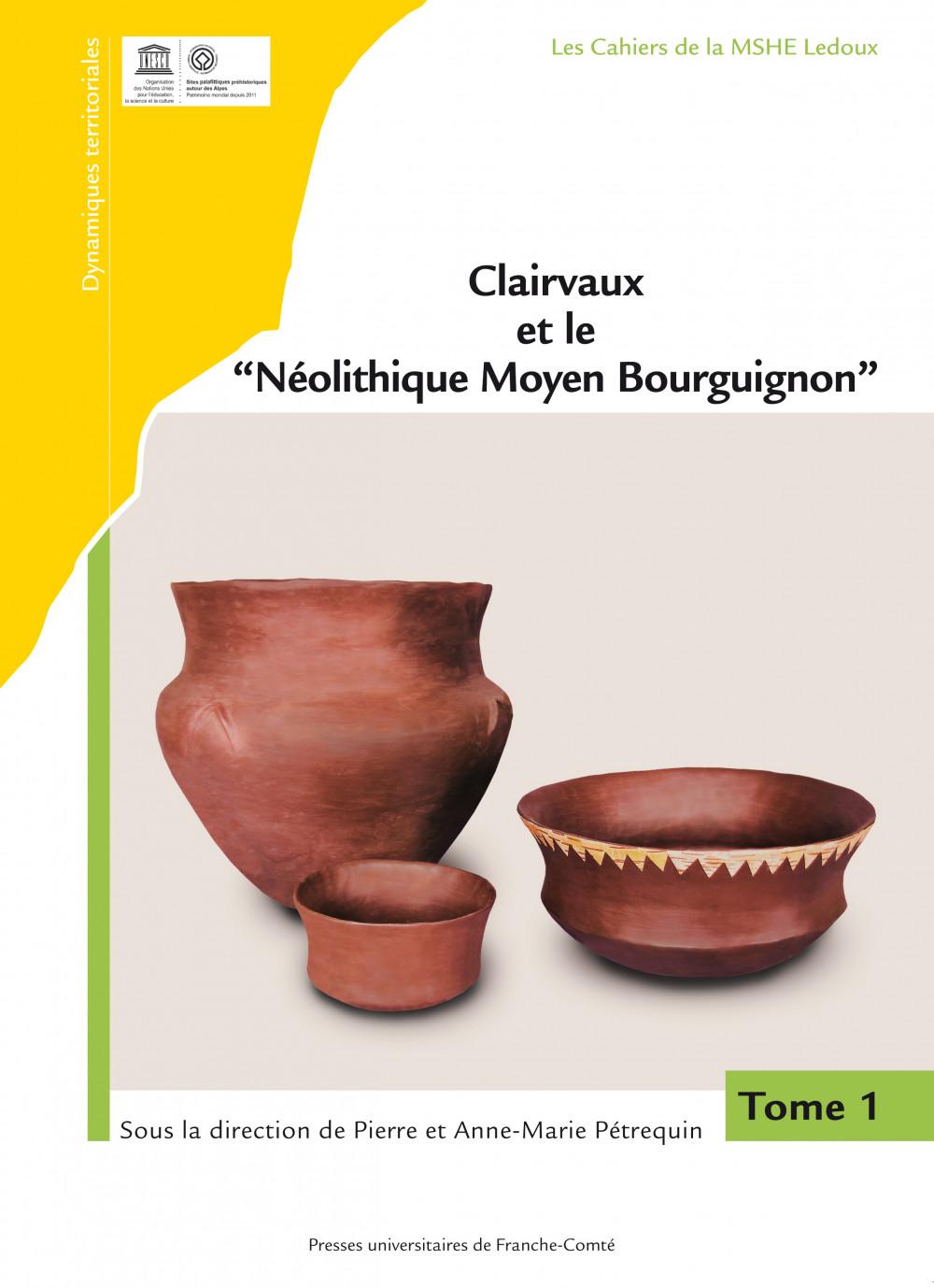 Clairvaux et le « Néolithique Moyen Bourguignon »