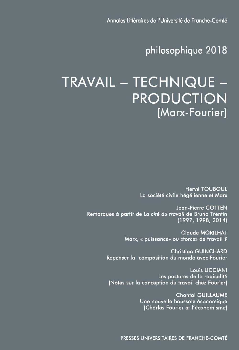 Philosophique 2018 : TRAVAIL – TECHNIQUE – PRODUCTION