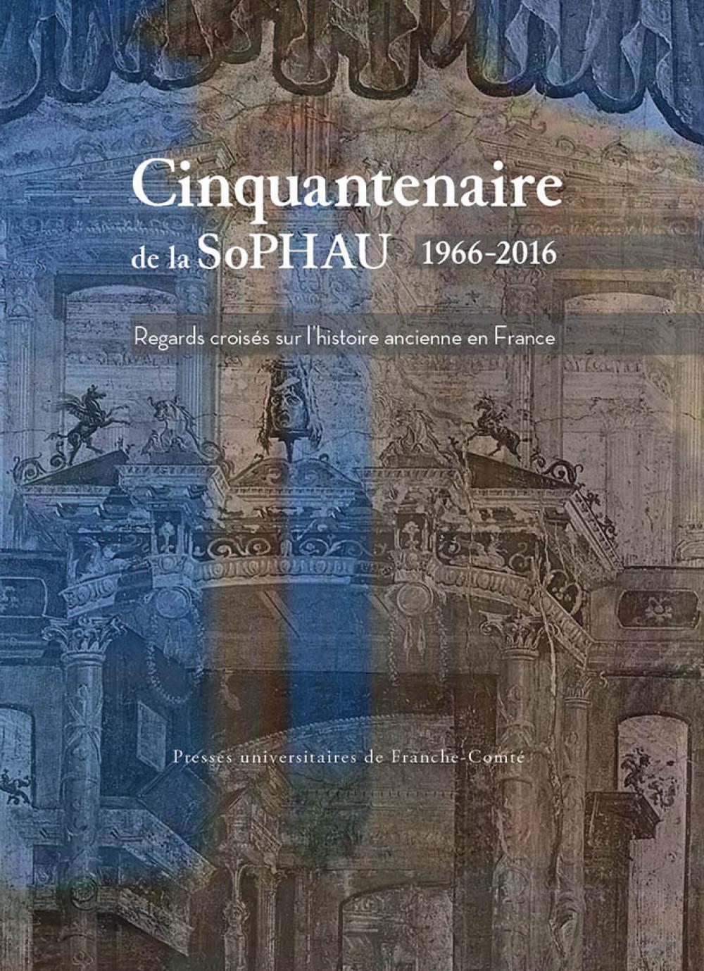 Cinquantenaire de la SoPHAU 1966-2016