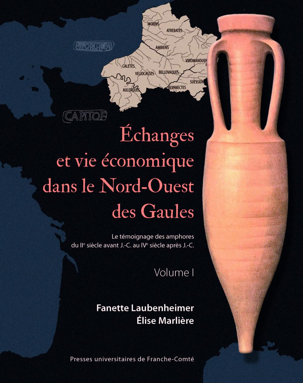 Echanges et vie économique dans le Nord-Ouest des Gaules