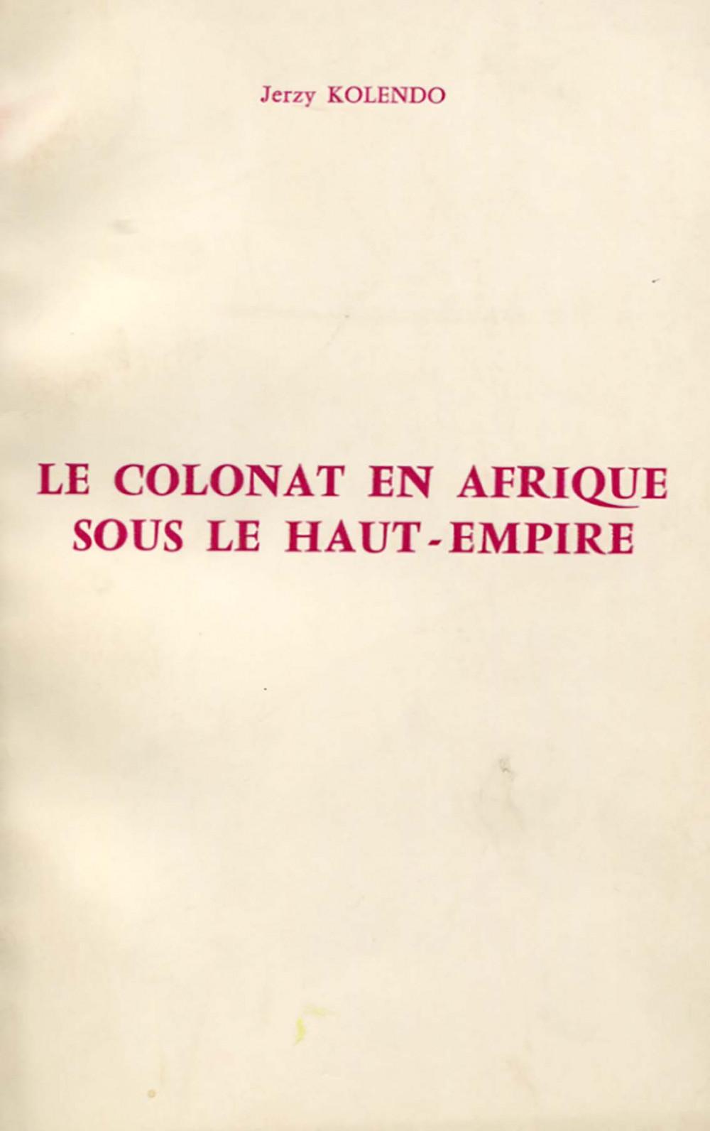 Le colonat en Afrique sous le Haut Empire