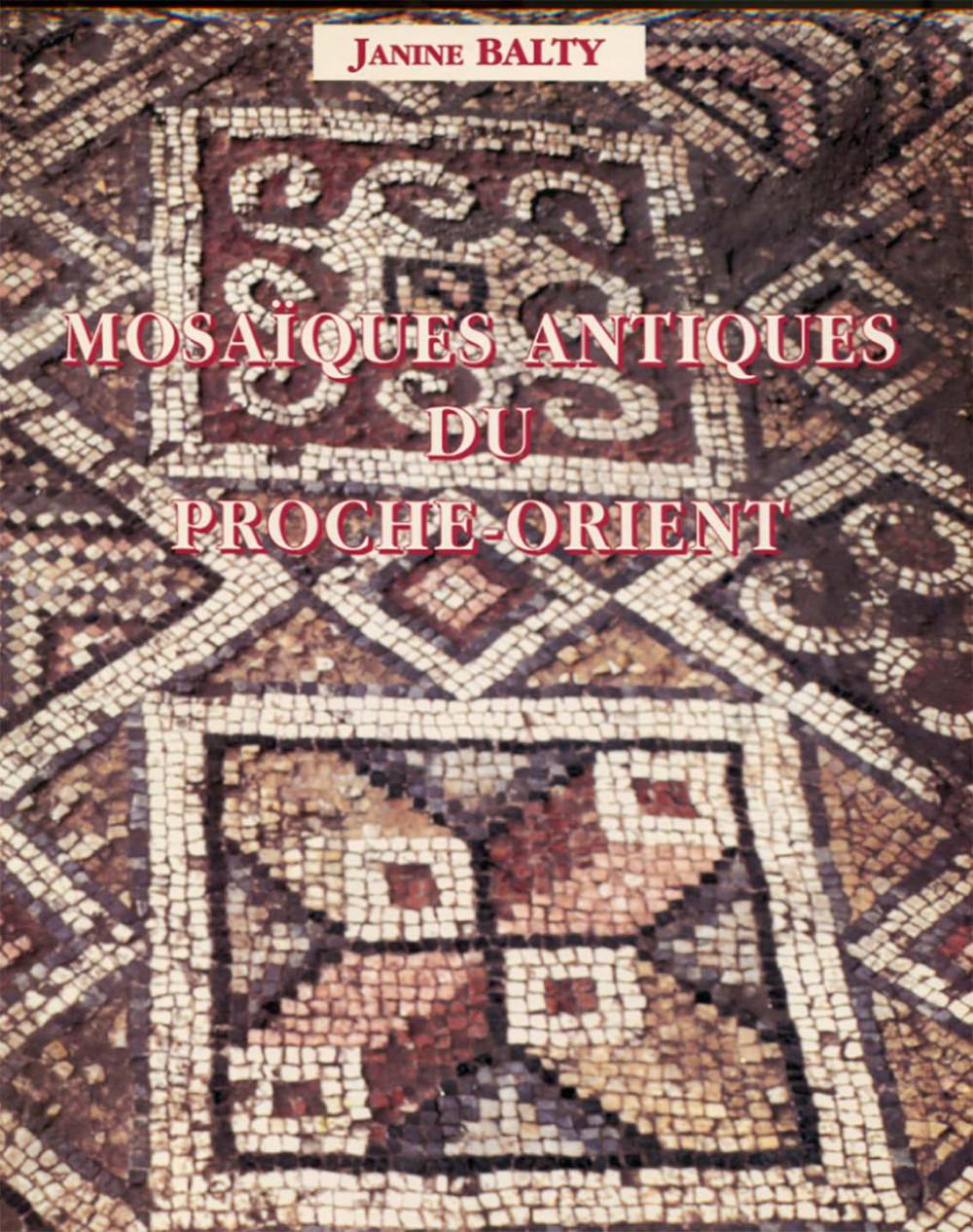 Mosaïques antiques du Proche-Orient