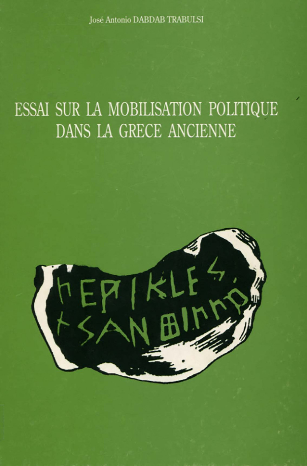 Essai sur la mobilisation politique dans la Grèce Ancienne