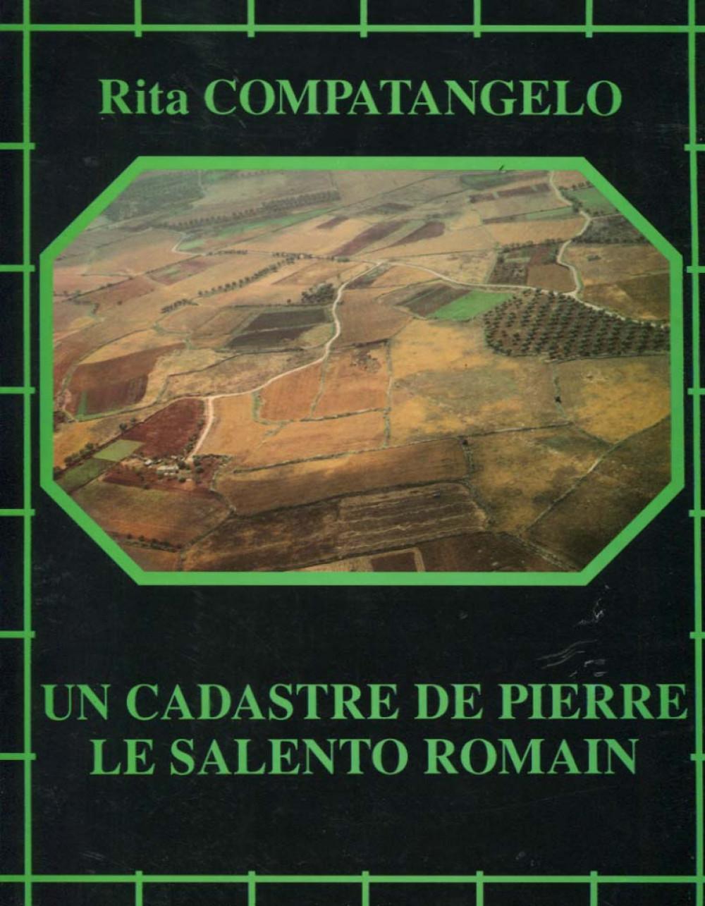 Un cadastre de pierre <br> Le salento romain