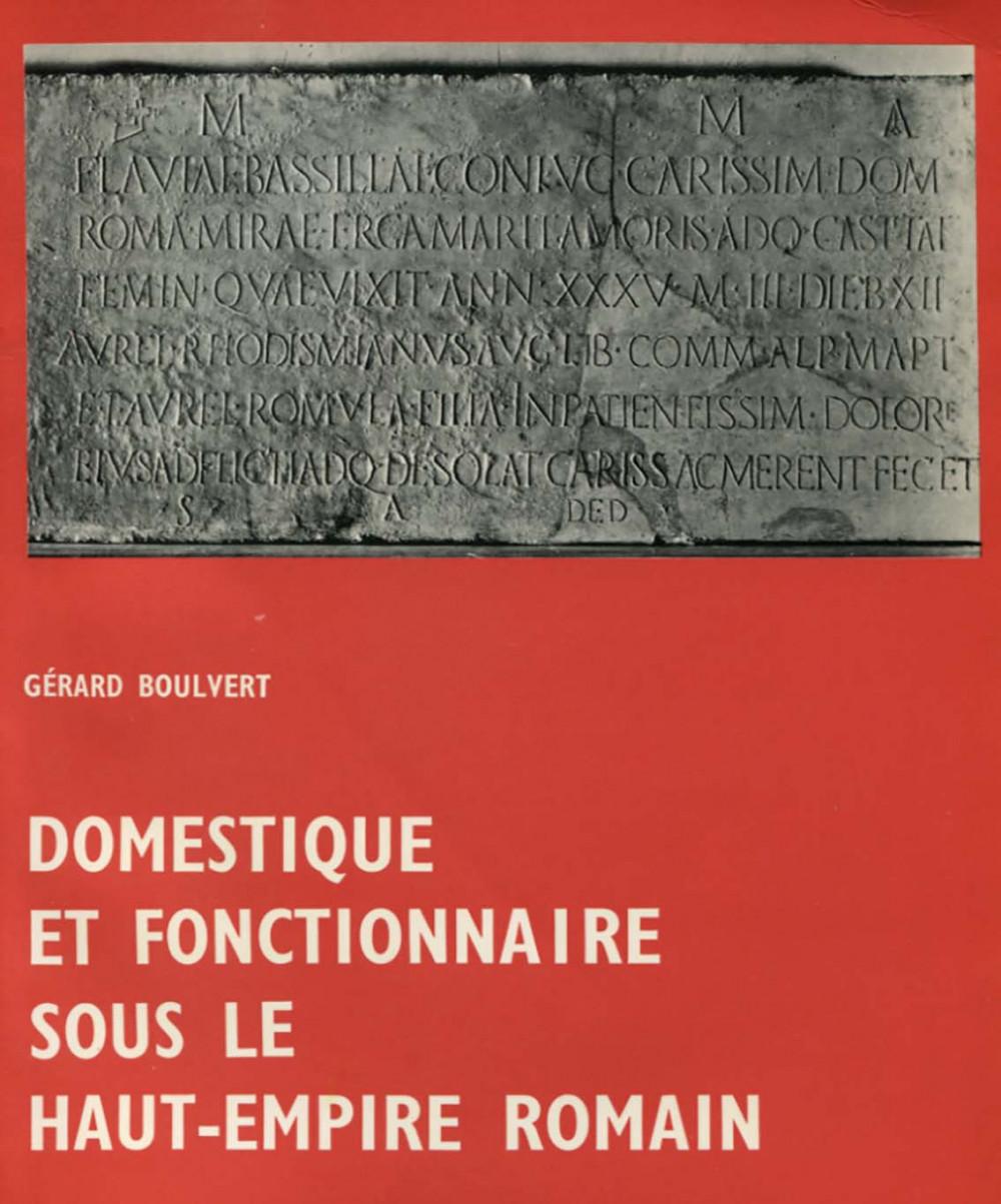 Domestique et fonctionnaire sous le Haut-Empire romain