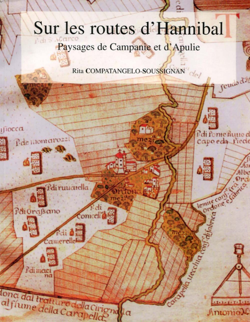Sur les routes d'Hannibal : paysages de Campanie et d'Apulie