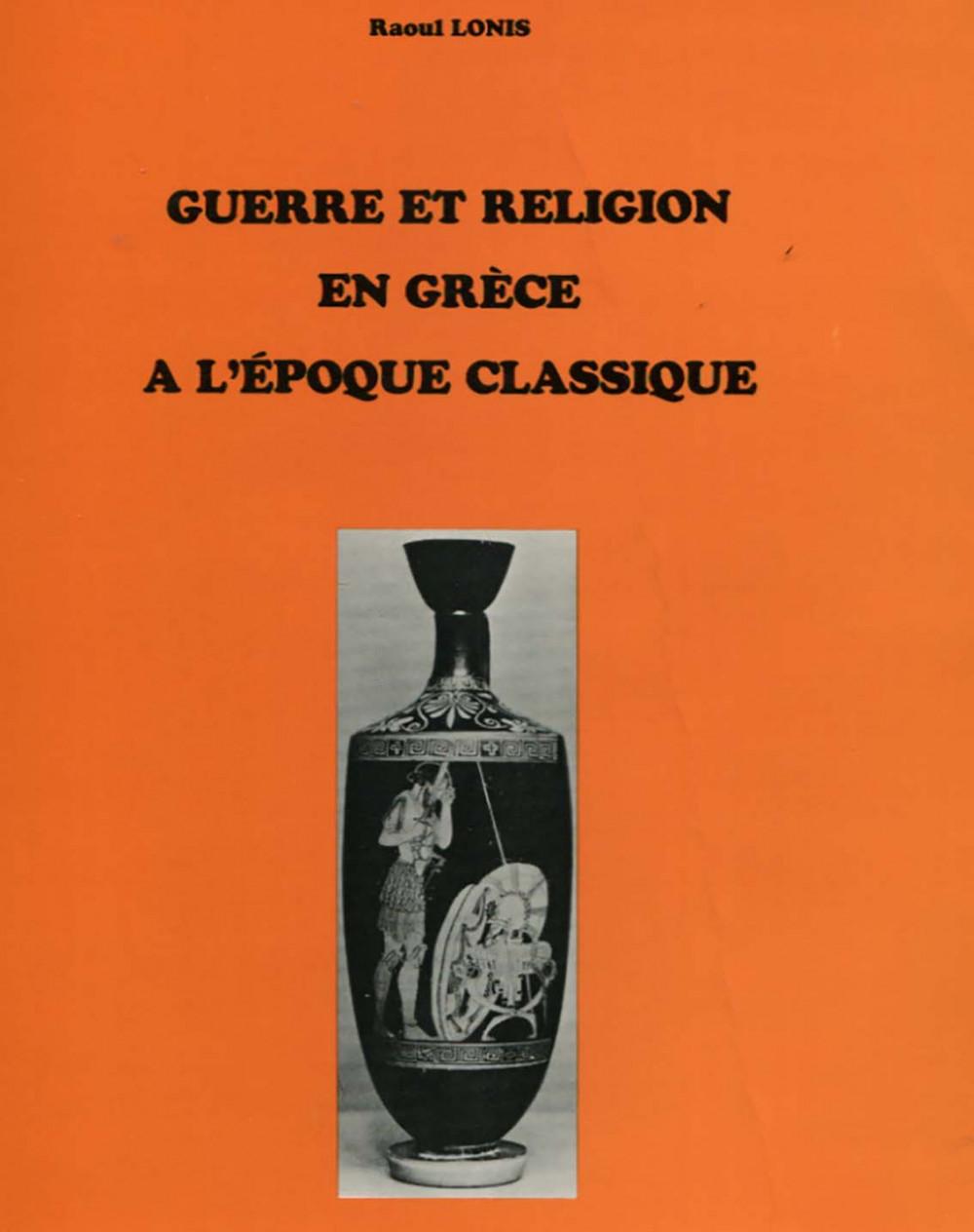 Guerre et religion en Grèce à l'époque classique