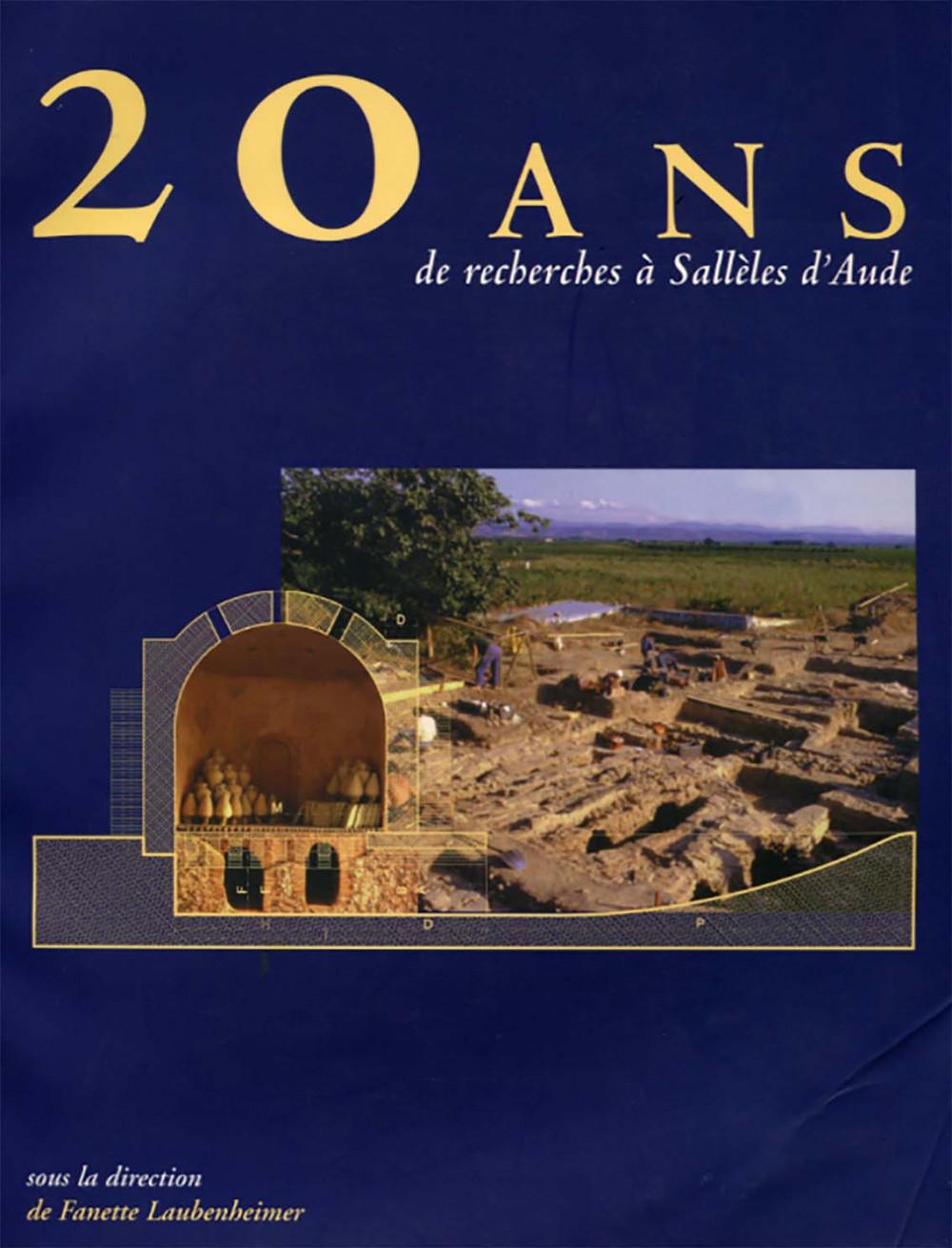 20 ans de recherches à Sallèles d'Aude. Le monde des potiers gallo-romain