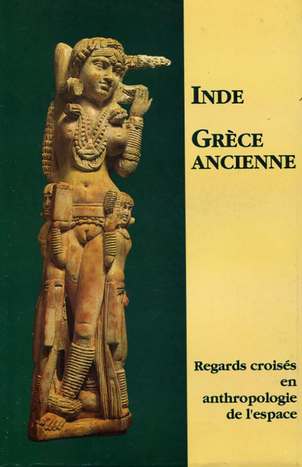 Inde Grèce, Regards croisés en anthropologie de l'espace