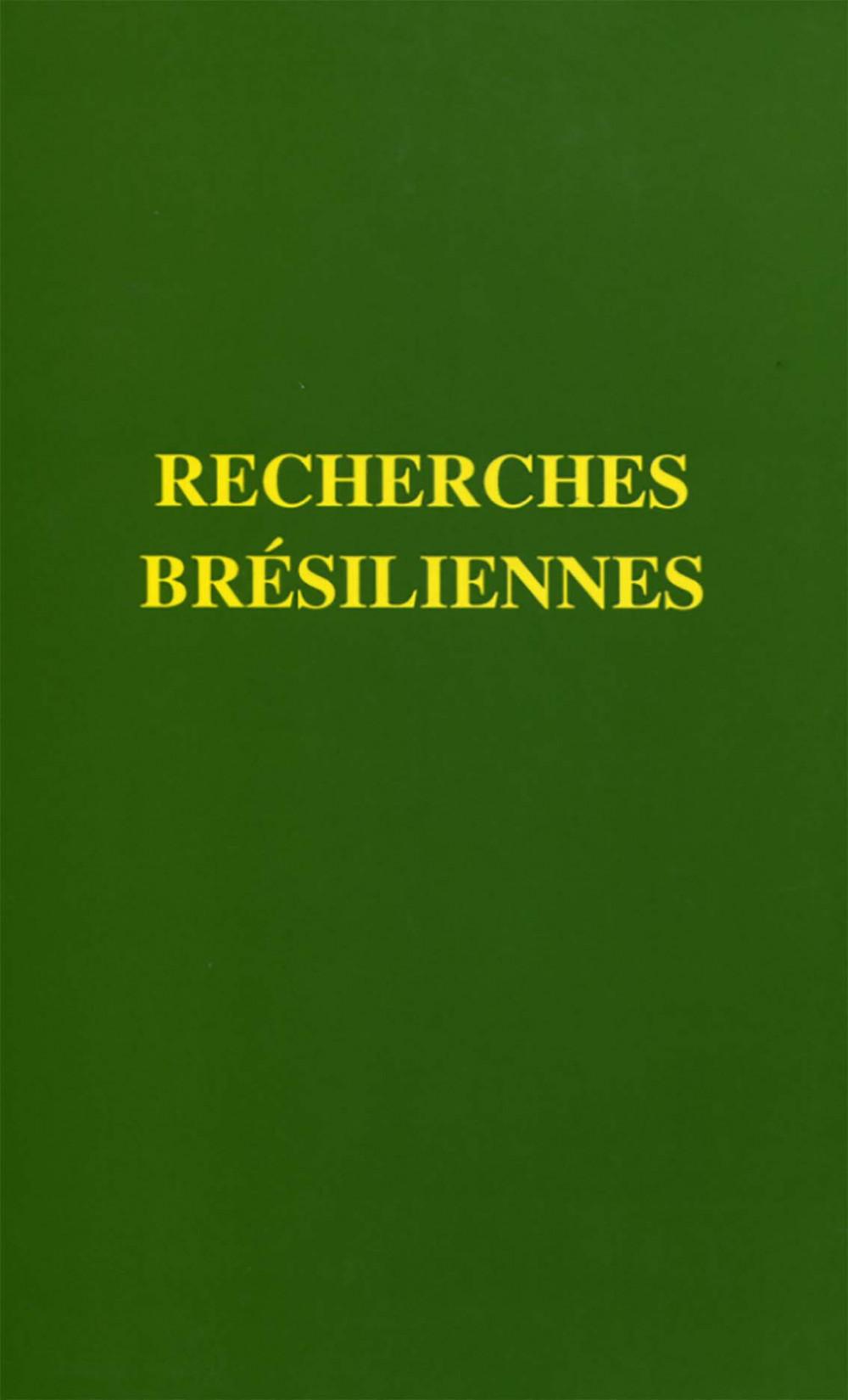 Recherches brésiliennes.<br>Archéologie, histoire ancienne et anthropologie