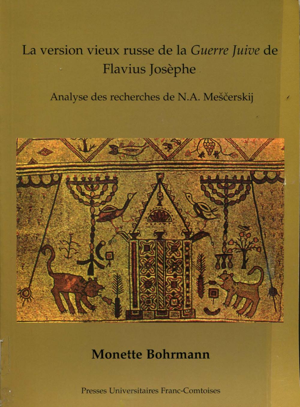 La version vieux russe de la <i>Guerre juive</i> de Flavius Josèphe