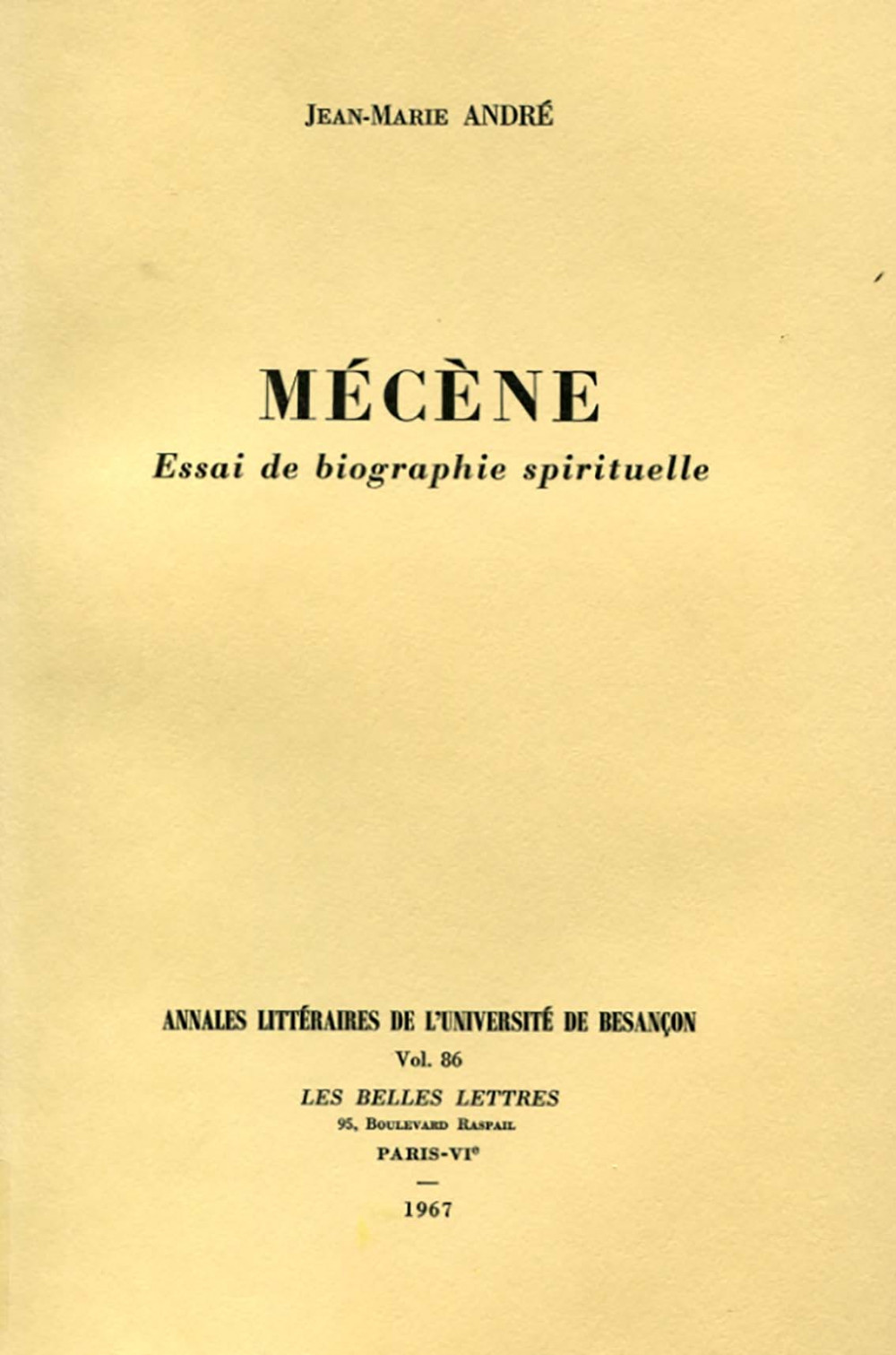 Mécène. Essai de biographie spirituelle