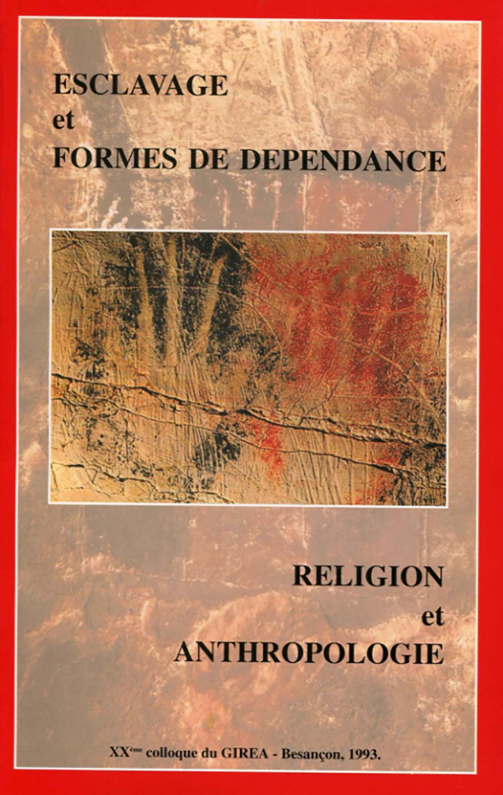 Religion et anthropologie. Esclavage et forme de dépendance