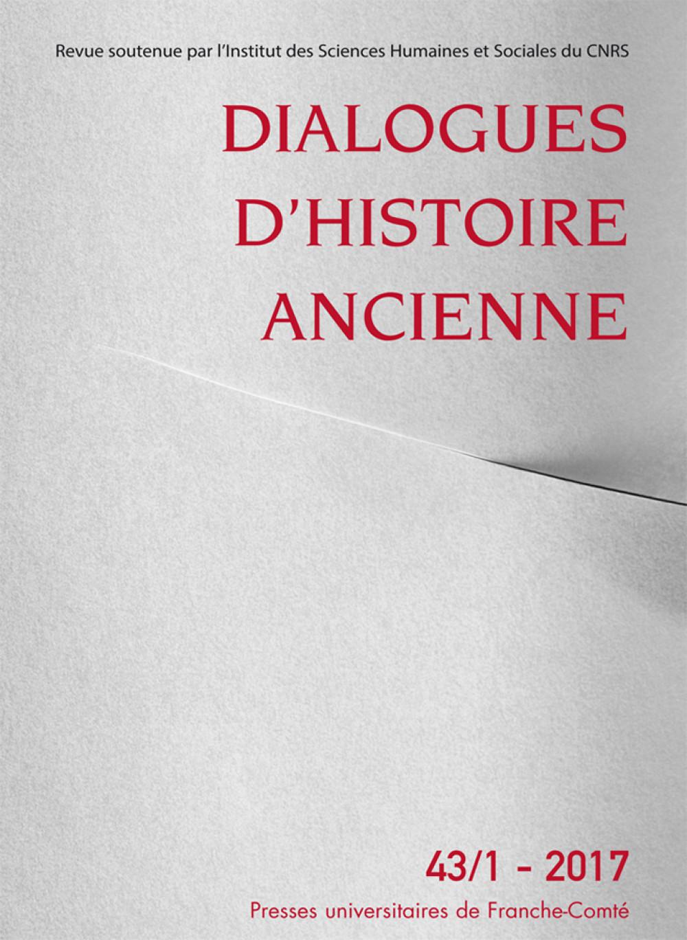 Dialogues d'histoire ancienne 43/1