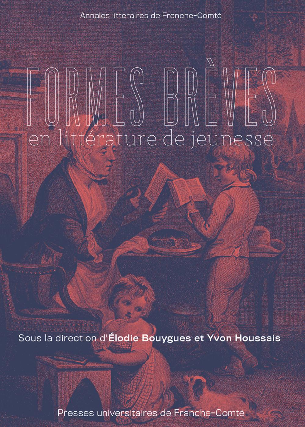 couverture de l'ouvrage Formes brèves en littérature de jeunesse de Elodie Bouygues et Yvon Houssais