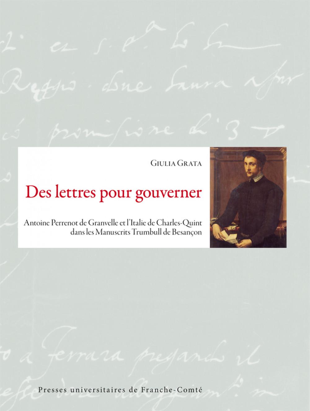 Des lettres pour gouverner