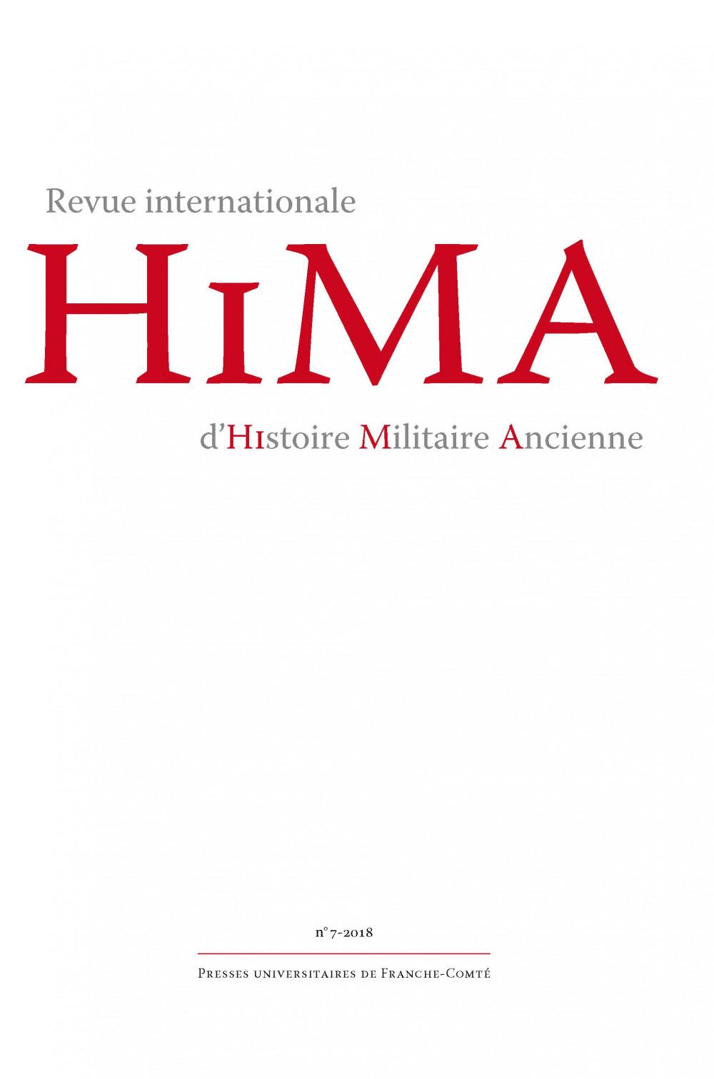 Revue internationale d'Histoire Militaire Ancienne – HiMA 7, 2018
