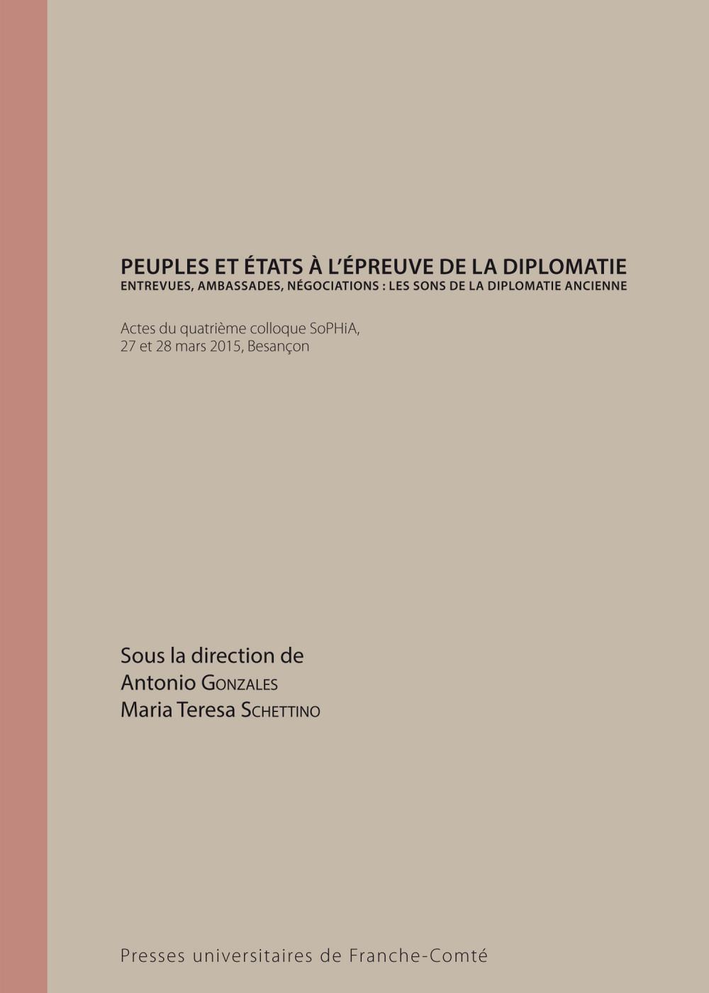 couverture de l'ouvrage Peuples et États à l'épreuve de la diplomatie d'Antonio Gonzales et Maria Teresa SCHETTINO