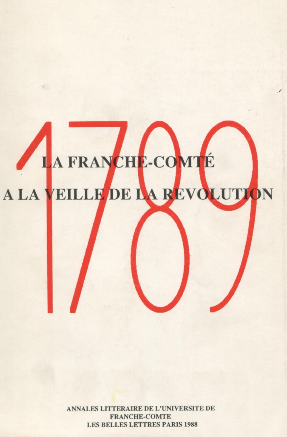 La Franche-Comté à la veille de la Révolution