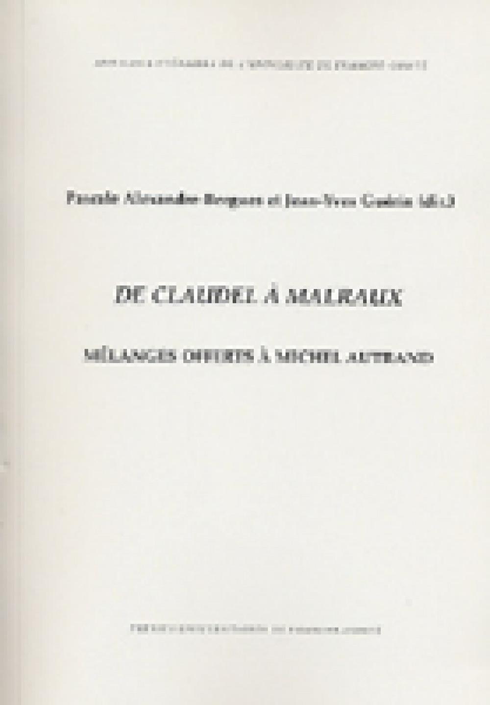 De Claudel à Malraux, Mélanges offerts à Michel Autrand