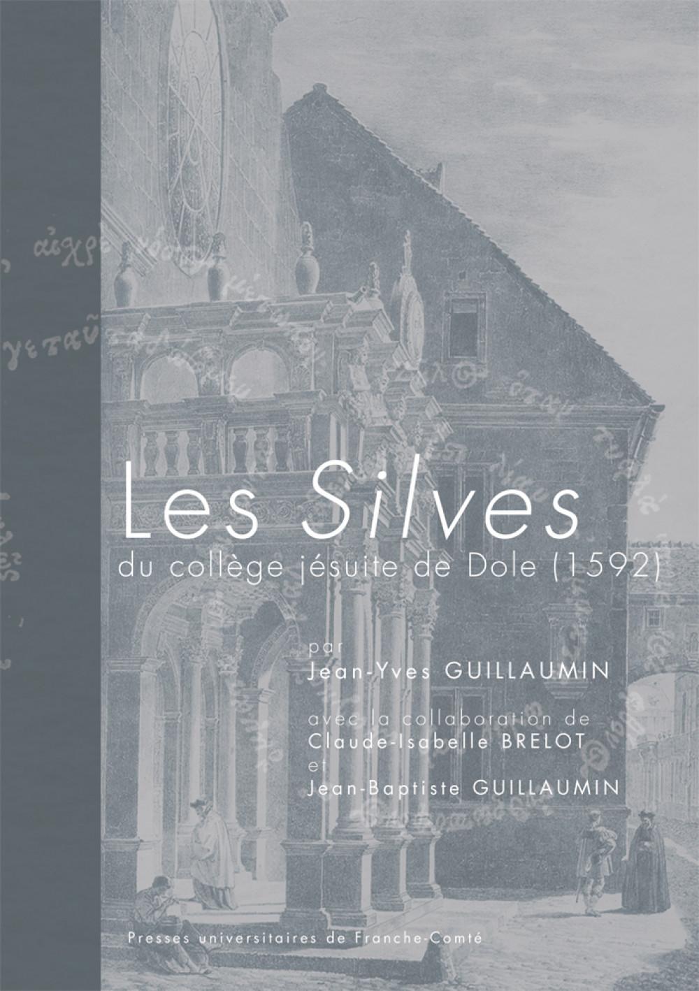 Les <I> Silves</i> du collège jésuite de Dole (1592)