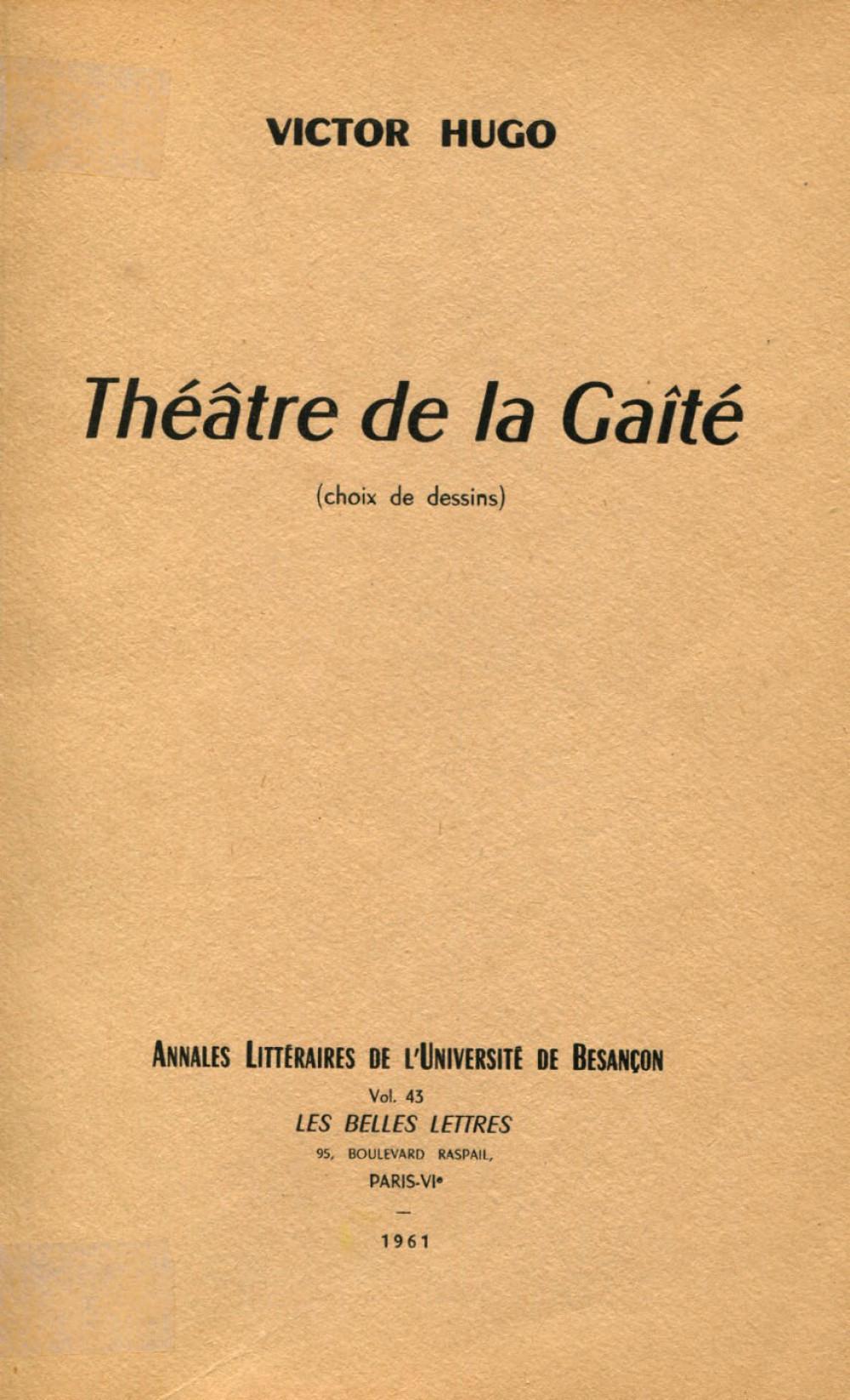 Victor Hugo, Théâtre de la gaieté