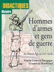Hommes d'armes et gens de guerre du Moyen-Âge au XVIIe siècle
