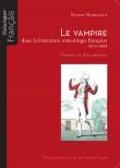 Le vampire dans la littérature romantique française 1820-1868