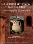 Le « premier art roman » cent ans après