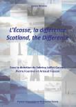 couverture de L'Ecosse, la différence dirigé par Sabrina JUILLET GARZON, Pierre Fournier et Arnaud Fiasson