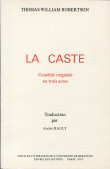 La caste, de Thomas William Robertson