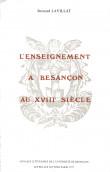 L'enseignement à Besançon au xviiie siècle (1774-1792)