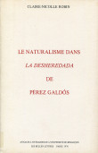 Le naturalisme dans la Desheredada de Perez Galdoz